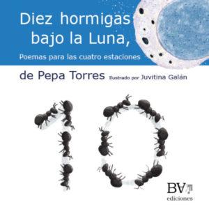 Diez Hormigas, bajo la Luna - BocaAbajo Ediciones